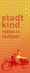 Stadtkind - 0711 - mitten in Stuttgart